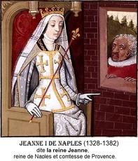 JEANNE I dite LA REINE JEANNE DE NAPLES, reine de Naples (Italie, Campanie) 1343-1382, comtesse de Provence 1343-1382 &  princesse d'Achaïe (Grèce, Grèce-Occidentale) 1373-1381 ANJOU-SICILE (d')